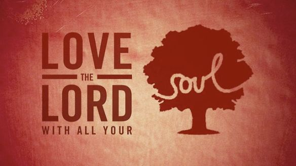 love-the-lord soul