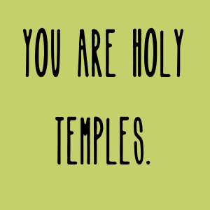 YOU-ARE-HOLY-TEMPLES