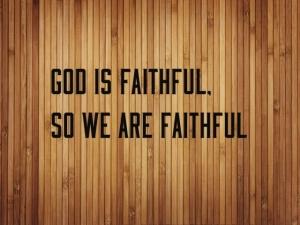 he we faithful