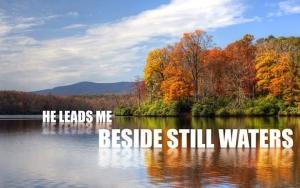 44301-he-leads-me-beside-still-waters